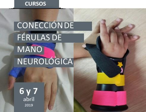 Curso de férulas para mano neurológica