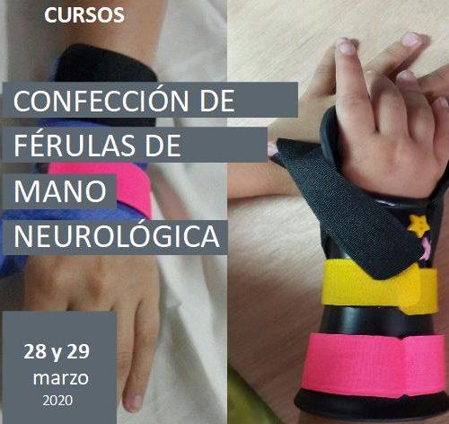 Curso de férulas para mano neurológica II Ed.